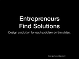 Entrepreneurs Find Solutions Activity