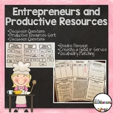 Entrepreneurs and Productive Resources