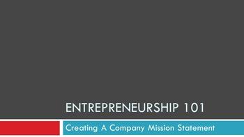 Entrepreneurship 101:  Creating A Company Mission Statement