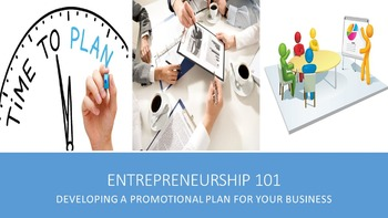 Entrepreneurship 101:  Developing a Promotional Plan For Your Business Lesson