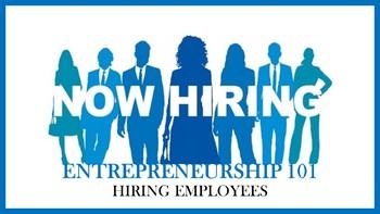 Entrepreneurship 101:  Hiring Employees Lesson