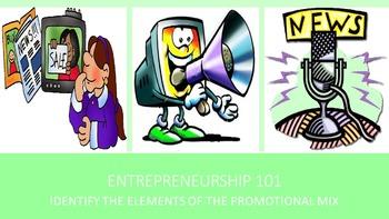 Entrepreneurship 101:  Identify the Elements of the Promot