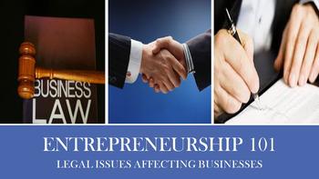Entrepreneurship 101 - Legal Issues Affecting Businesses