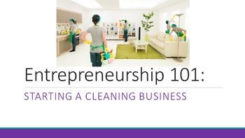 Entrepreneurship 101:  Starting A Cleaning Business