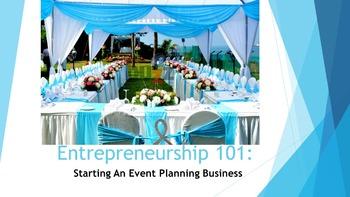 Entrepreneurship 101:  Starting An Event Planning Business