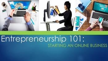 Entrepreneurship 101:  Starting An Online Business
