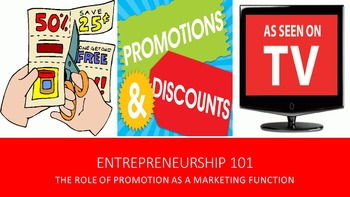 Entrepreneurship 101:  The Role of Promotion as a Marketing Function