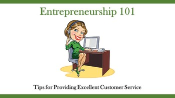 Entrepreneurship 101:  Tips for Providing Excellent Customer Service
