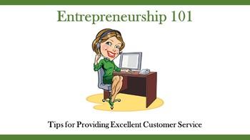 Entrepreneurship 101:  Tips for Providing Excellent Customer Service