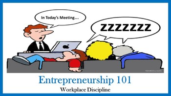 Entrepreneurship 101:  Workplace Discipline Lesson
