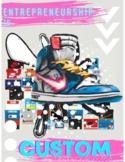 Entrepreneurship / Art - Custom Sneaker Project
