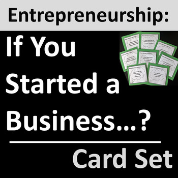 Entrepreneurship Card Set Group Activity for Business & Ca