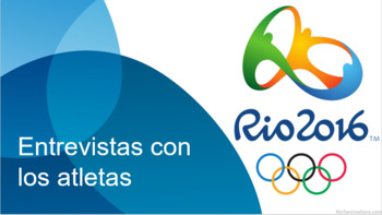 Entrevistas con los atletas olímpicos (Interviews with Olympic Athletes)