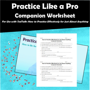 Entry Task: Companion Worksheet for TedTalk - How to Practice Effectively