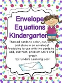 Envelope Equations Kindergarten- Adding, Subtracting and Graphing