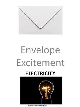 Envelope Excitement: Electricity