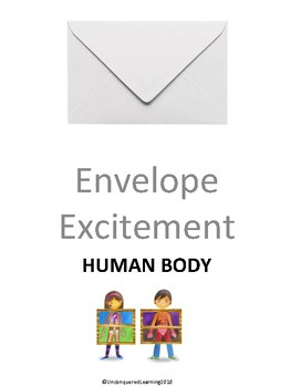 Envelope Excitement: Human Body