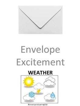 Envelope Excitement: Weather