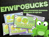 Classroom Rewards Program - Environmental Awareness & Initiative