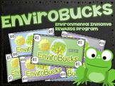 Classroom Rewards Program - Environmental Awareness & Initiative