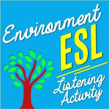 Enviroment Themed ESL/EFL Activity