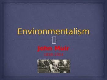 Environmentalism - Key Figures - John Muir