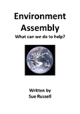 Environment Class Play or Assembly