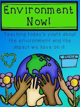 Environment Now!  Learning about the Earth and Enviornment.  FREEBIE (sample)
