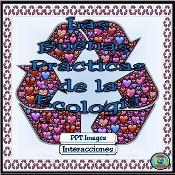 Bilingual Environmental Powerpoint / Buenas prácticas de l