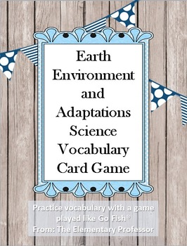 Environment and Adaptations Science Vocabulary Card Game