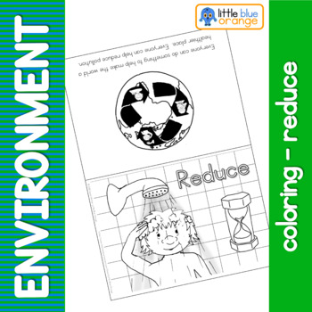 Environment coloring booklet - reduce, reuse, recycle (focusing on reduce)
