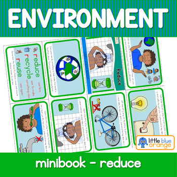 Environment  mini book - reduce, reuse and recycle (focusing on reduce)