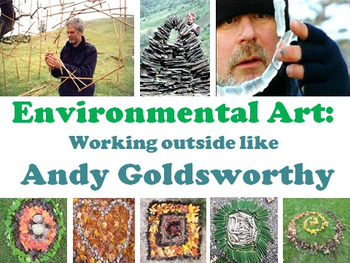 Environmental Art: Working outside like Andy Goldsworthy