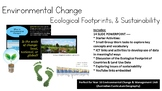 Environmental Change: Introduction to Scales of Change and Ecological Footprints