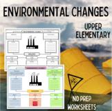 Environmental Changes Graphic Organizer | NO PREP