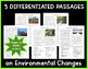 Environmental Changes: Non-Fiction Reading Passages & Questions (NGSS 3-LS4-4)
