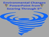 Environmental Changes Powerpoint