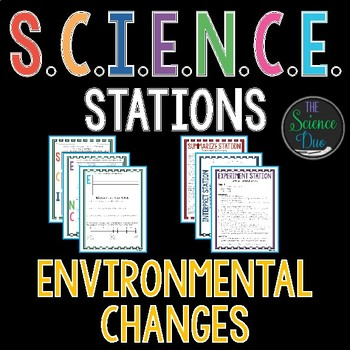 Environmental Changes - S.C.I.E.N.C.E. Stations