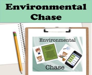Environmental Chase