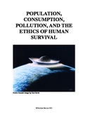 Environmental Ethics Simulation:  Population, Consumption,