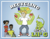Environmental Fun: Recycling with Lil' G