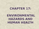 Environmental Hazards and Human Health and Solid and Hazar