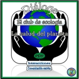 Ecology Club Bilingual Dialogue and Activities - La salud del planeta