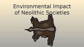 Environmental Impact of Neolithic Societies