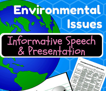 Environmental Informative Speech & Technology-Based Presentation