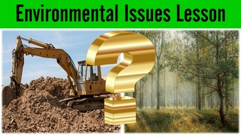 Environmental Issues Lesson with Power Point, Notes Page,