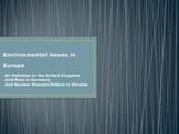 Environmental Issues (Air Pollution, Acid Rain, Nuclear Disaster)