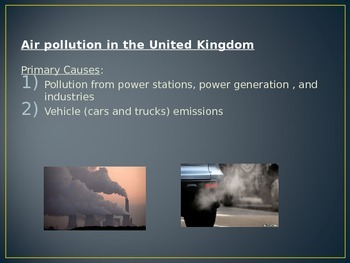 Environmental Issues (Air Pollution, Acid Rain, Nuclear Disaster)