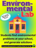 Environmental Lab: Clean Up Your School! NGSS Aligned