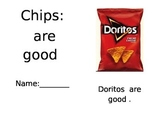 Environmental Print Reading:  Chips are good